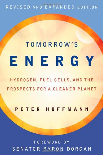 Tomorrow's Energy Hydrogen, Fuel Cells, and the Prospects for a Cleaner Planet 2nd 2012 (Revised) edition cover