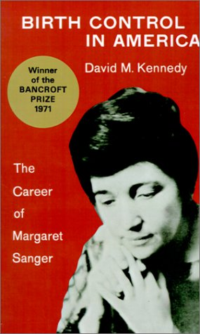Birth Control in America The Career of Margaret Sanger  1971 edition cover