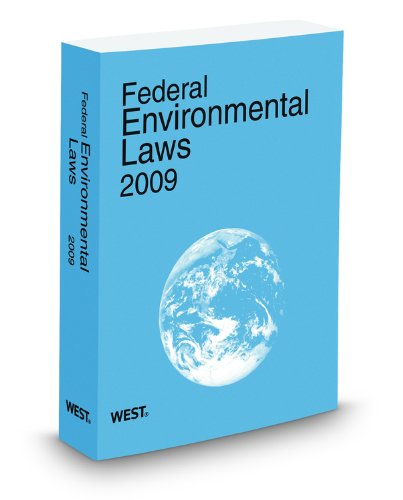 Federal Environmental Laws 2009:  2009 edition cover