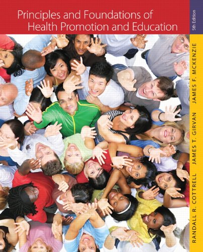 Principles and Foundations of Health Promotion and Education  5th 2012 (Revised) edition cover