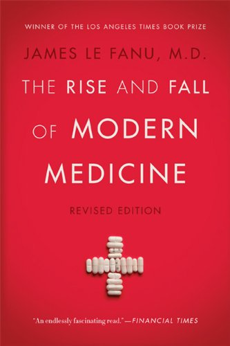 Rise and Fall of Modern Medicine Revised Edition N/A edition cover
