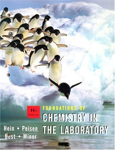Foundations of Chemistry in the Laboratory 0 11th 2004 (Revised) 9780471451952 Front Cover