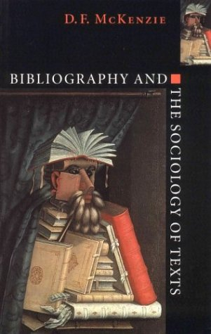 Bibliography and the Sociology of Texts   1999 edition cover