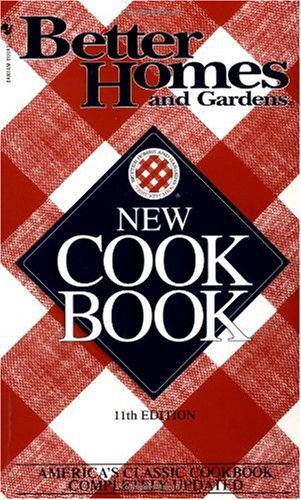 Better Homes and Gardens New Cookbook 11th Edition 11th 1989 (Revised) 9780553577952 Front Cover
