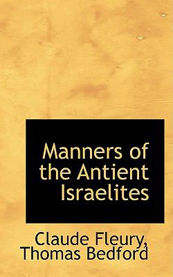 Manners of the Antient Israelites N/A edition cover