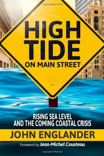 High Tide on Main Street Rising Sea Level and the Coming Coastal Crisis 2nd 2014 edition cover