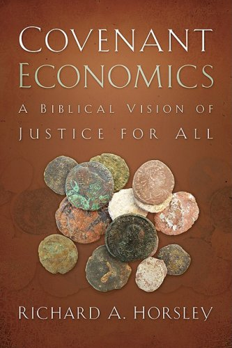 Covenant Economics A Biblical Vision of Justice for All  2009 edition cover