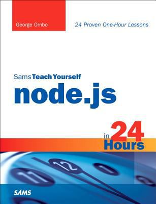 Sams Teach Yourself Node. Js in 24 Hours   2013 edition cover