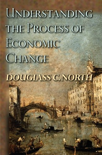 Understanding the Process of Economic Change   2010 edition cover