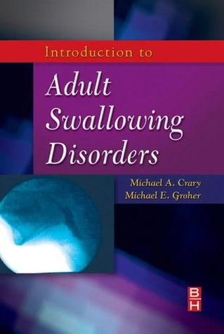 Introduction to Adult Swallowing Disorders   1999 edition cover