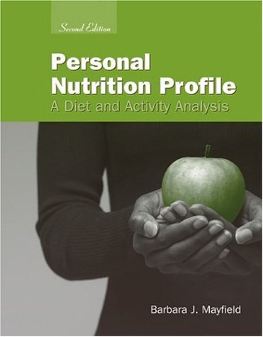 Personal Nutrition Profile A Diet and Activity Analysis 2nd 2006 (Revised) edition cover