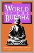 World of the Buddha An Introduction to the Buddhist Literature N/A edition cover