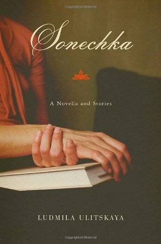 Sonechka A Novella and Stories  2005 edition cover