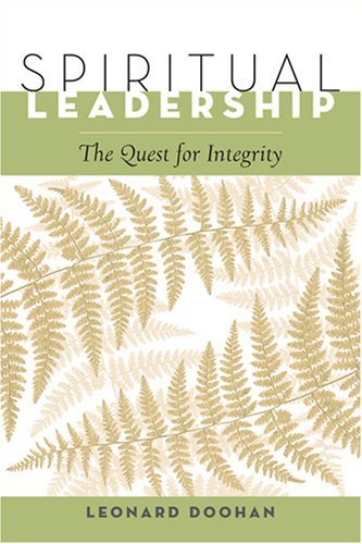 Spiritual Leadership The Quest for Integrity  2007 edition cover