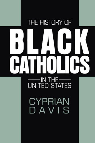 History of Black Catholics in the United States  N/A edition cover