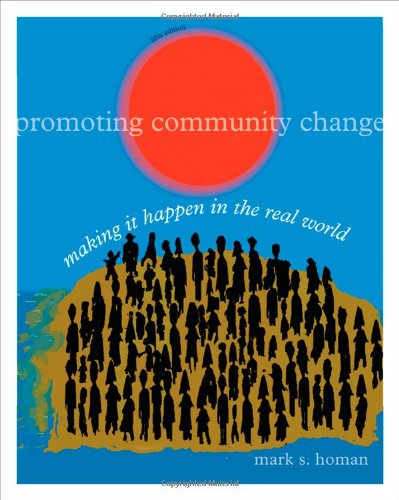 Promoting Community Change Making It Happen in the Real World 5th 2011 edition cover
