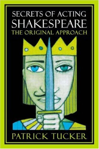 Secrets of Acting Shakespeare The Original Approach  2002 9780878300952 Front Cover