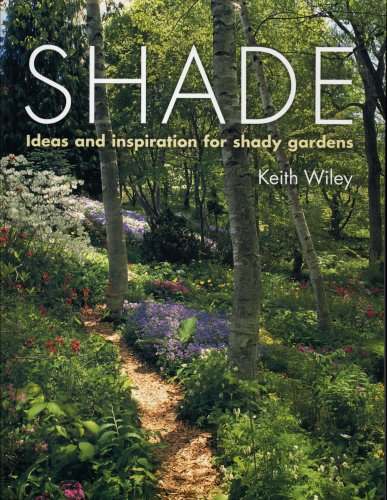 Shade Ideas and Inspiration for Shady Gardens N/A 9780881928952 Front Cover