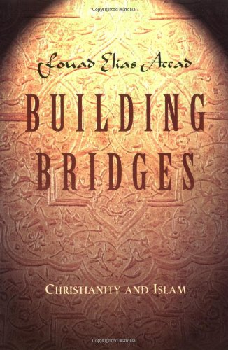 Building Bridges Christianity and Islam N/A edition cover