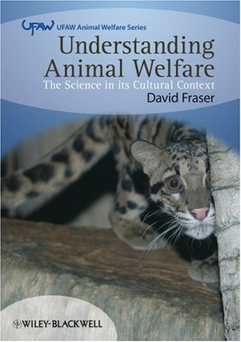 Understanding Animal Welfare The Science in Its Cultural Context 4th 2008 edition cover