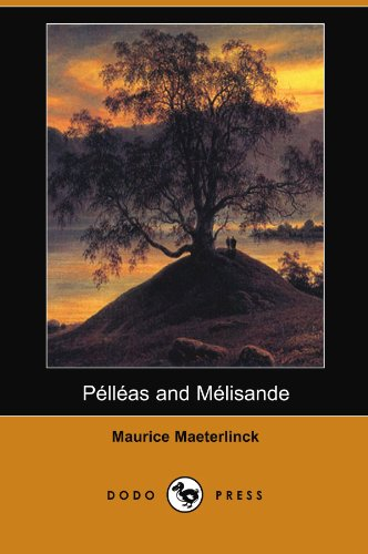 Pelleas and Melisande   2008 9781406593952 Front Cover