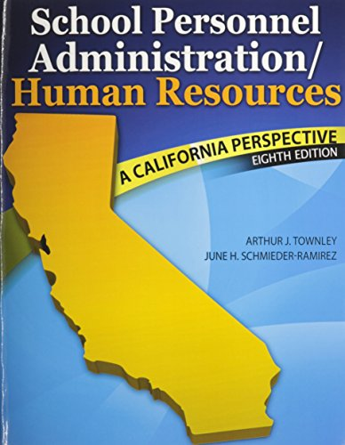 School Personnel Administration/Human Resources A California Perspective 8th (Revised) edition cover