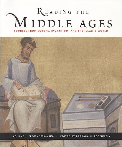 Reading the Middle Ages Sources from Europe, Byzantium, and the Islamic World 3rd 2007 edition cover