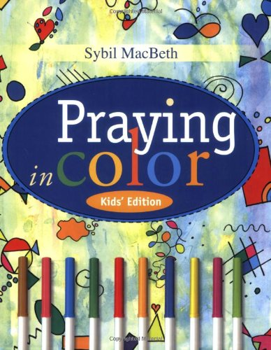 Praying in Color   2009 9781557255952 Front Cover