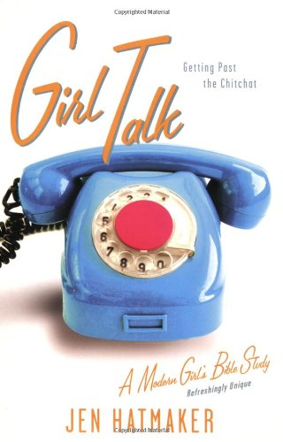 Girl Talk Getting Past the Chitchat N/A edition cover