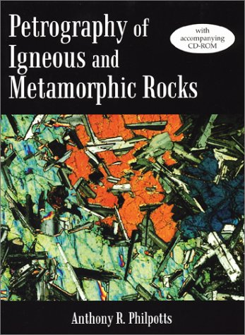 Petrography of Igneous and Metamorphic Rocks   1989 edition cover