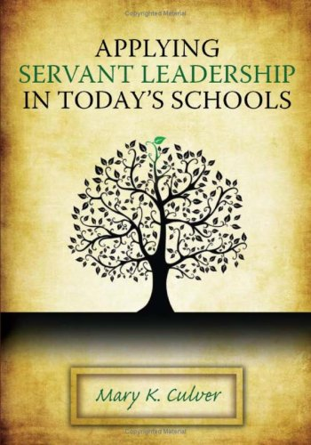 Applying Servant Leadership in Today's Schools   2009 edition cover
