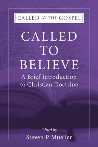 Called to Believe A Brief Introduction to Christian Doctrine  2006 edition cover