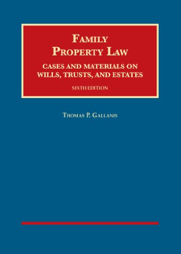 Family Property Law: Cases and Materials on Wills, Trusts  2014 edition cover