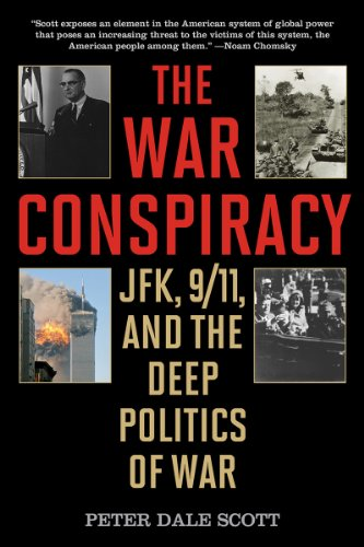 War Conspiracy JFK, 9/11, and the Deep Politics of War N/A edition cover