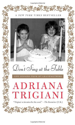 Don't Sing at the Table Life Lessons from My Grandmothers N/A edition cover