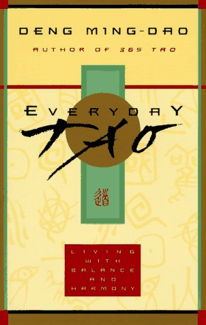 Everyday Tao Living with Balance and Harmony  1996 edition cover