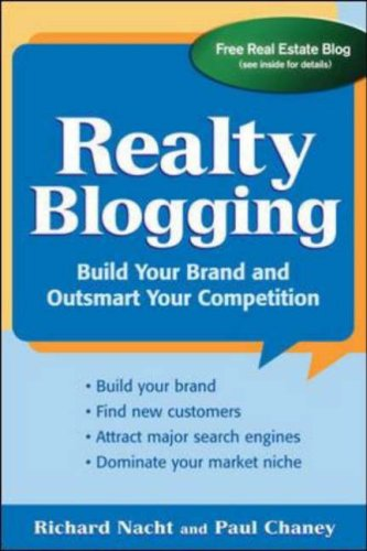Realty Blogging Build Your Brand and Out-Smart Your Competition  2007 9780071478953 Front Cover