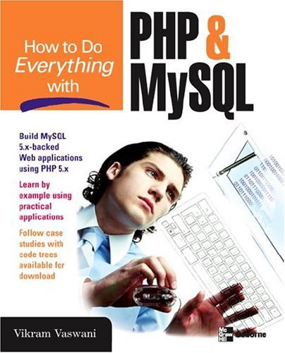 How to Do Everything with PHP and MySQL   2005 9780072257953 Front Cover