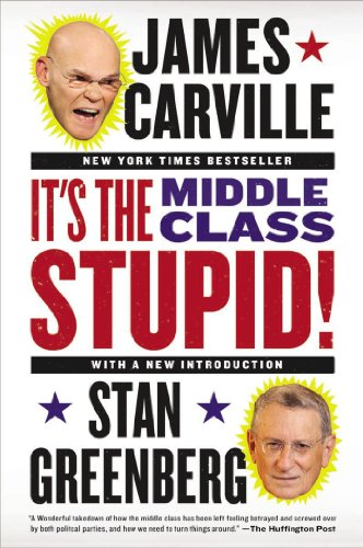 It's the Middle Class, Stupid!  N/A edition cover