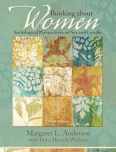 Thinking about Women Sociological Perspectives on Sex and Gender 9th 2011 edition cover