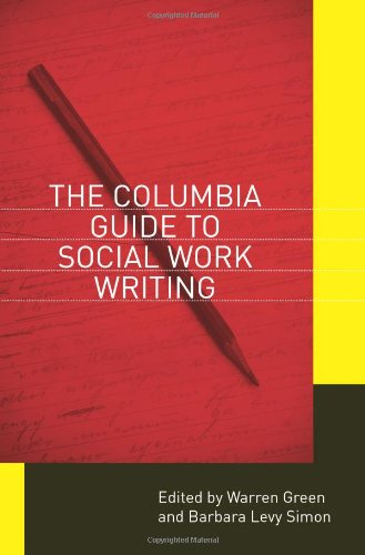 Columbia Guide to Social Work Writing   2012 edition cover