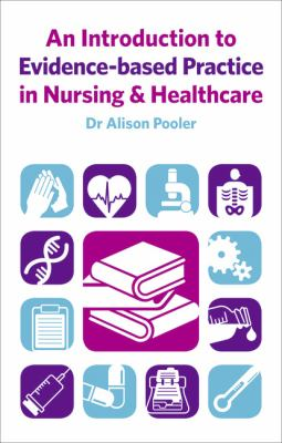 Introduction to Evidence-Based Practice in Nursing and Health   2011 (Revised) 9780273722953 Front Cover