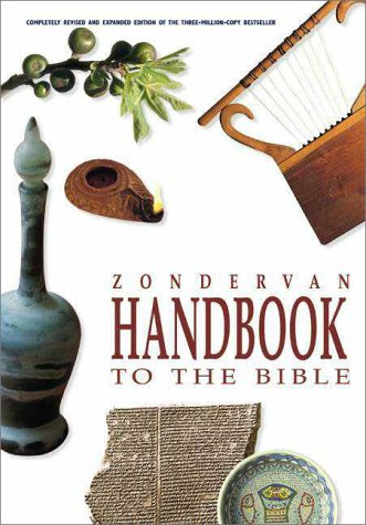 Zondervan Handbook to Bible  3rd 1999 (Revised) edition cover