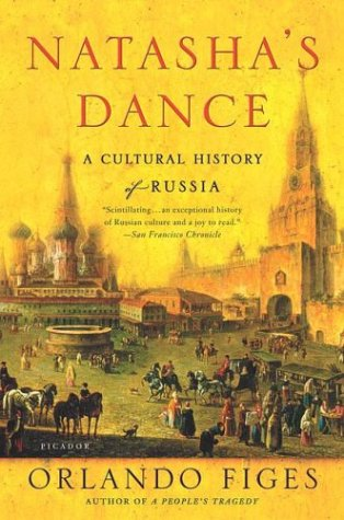 Natasha's Dance A Cultural History of Russia Revised edition cover