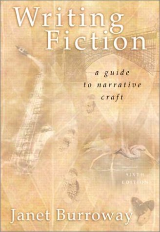 Writing Fiction A Guide to Narrative Craft 6th 2003 (Revised) edition cover
