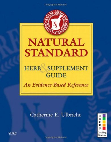 Natural Standard Herb and Supplement Guide An Evidence-Based Reference 2nd 2009 edition cover