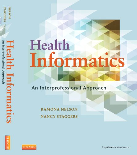 Health Informatics An Interprofessional Approach  2014 9780323100953 Front Cover