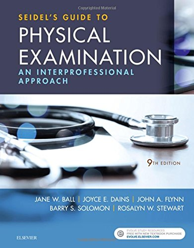 Seidel's Guide to Physical Examination An Interprofessional Approach 9th 2019 9780323481953 Front Cover
