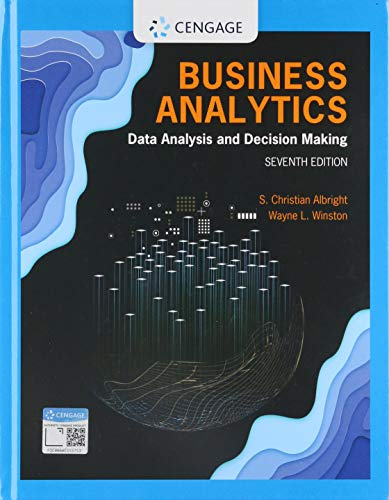 Business Analytics: Data Analysis & Decision Making  2019 9780357109953 Front Cover