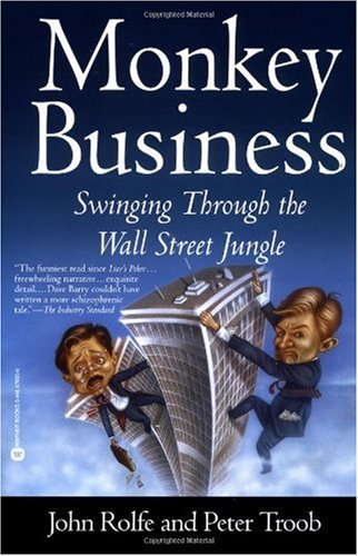 Monkey Business Swinging Through the Wall Street Jungle  2000 (Reprint) edition cover